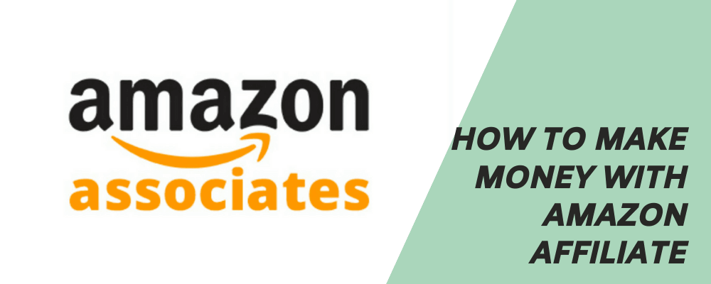 How to make money with amazon affiliate