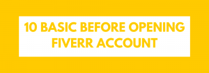 10 Basic before opening fiverr seller account